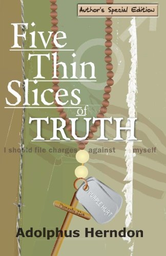 Five Thin Slices of Truth: Author's Special: Herndon, Adolphus