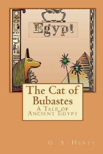 9781449571795: The Cat of Bubastes: A Tale of Ancient Egypt
