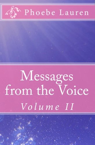 9781449572006: Messages from the Voice: Volume II: 2