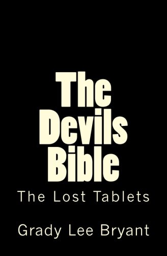 9781449572372: The Devils Bible: Was Christ Really Crucified?
