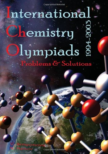 9781449573577: International Chemistry Olympiads: Problems and Solutions 1994 - 2003