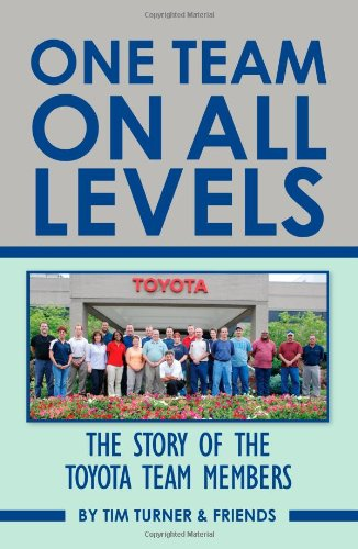 9781449574192: One Team On All Levels: The Story Of The Toyota Team Members
