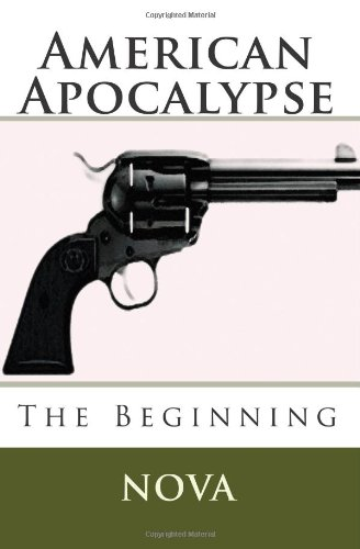 9781449575281: American Apocalypse: The Beginning (Beginnings)