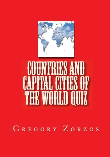 9781449578596: Countries and Capital Cities of the World Quiz