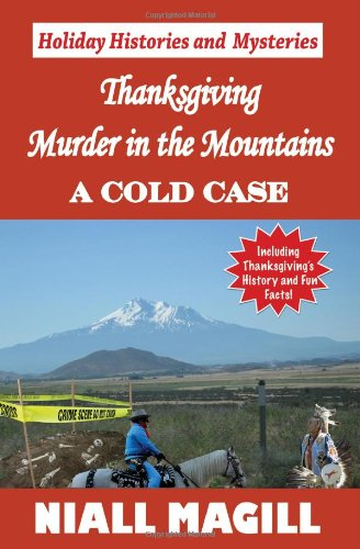 9781449580391: Thanksgiving Murder in the Mountains: A Cold Case