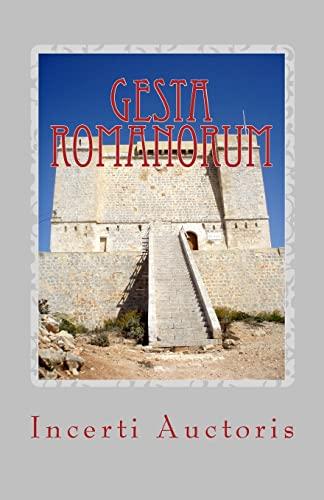 Gesta Romanorum (Latin Edition): Auctoris, Incerti
