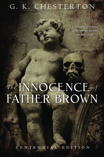 9781449586614: The Innocence of Father Brown: Centennial Edition