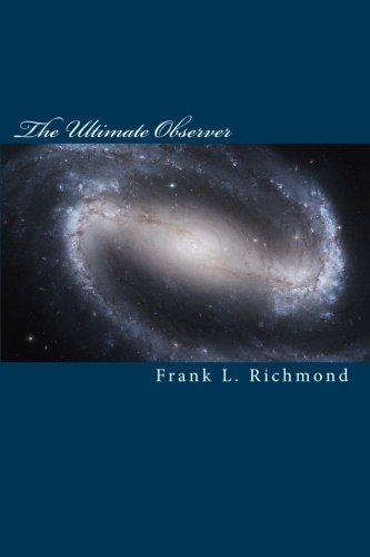 9781449586683: The Ultimate Observer: Quantum Physics and God