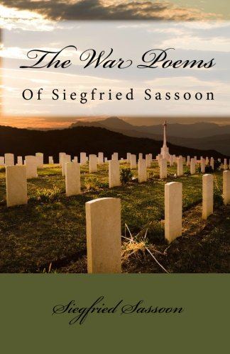 9781449588830: The War Poems of Siegfried Sassoon