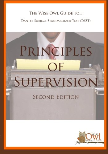 9781449590475: The Wise Owl Guide To... Dantes Subject Standardized Test (DSST) Principles of Supervision (Second Edition)