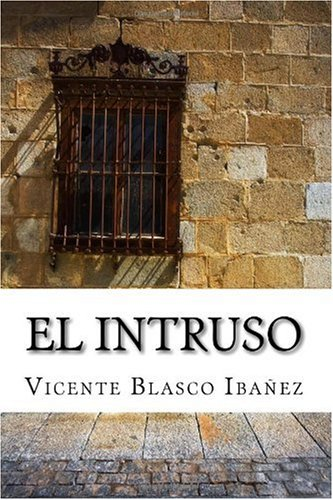 9781449591397: El intruso (Spanish Edition)