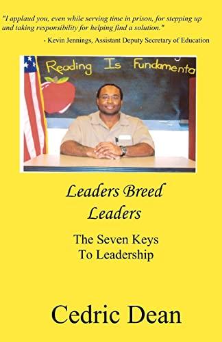 9781449591694: Leaders Breed Leaders: The Seven Keys To Leadership