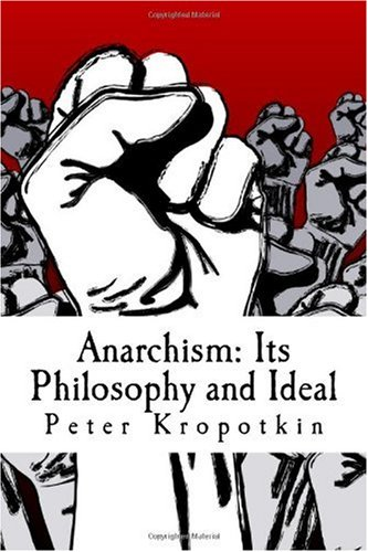 9781449591854: Anarchism: Its Philosophy and Ideal