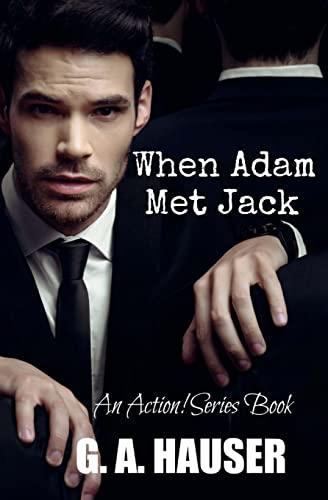 When Adam Met Jack: GA Hauser