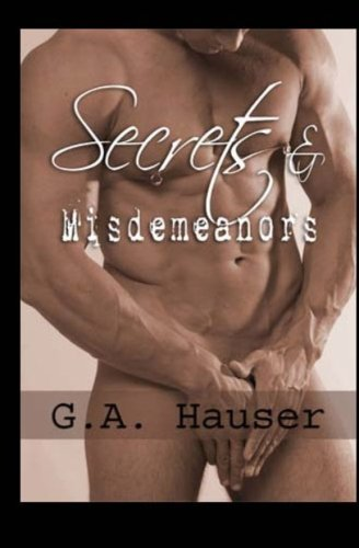 Secrets and Misdemeanors: G A Hauser