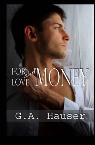 9781449593100: For Love and Money