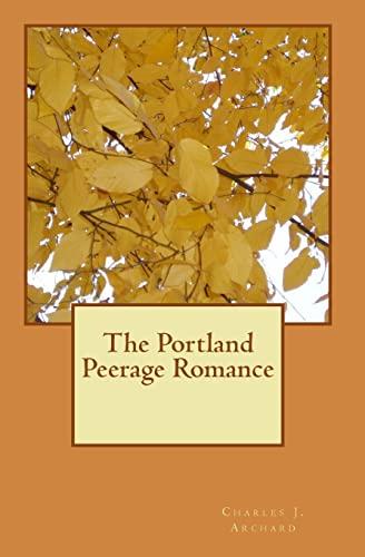 9781449594701: The Portland Peerage Romance