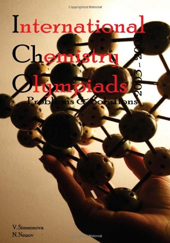 9781449595517: International Chemistry Olympiads: Problems and Solutions 2003 - 2008