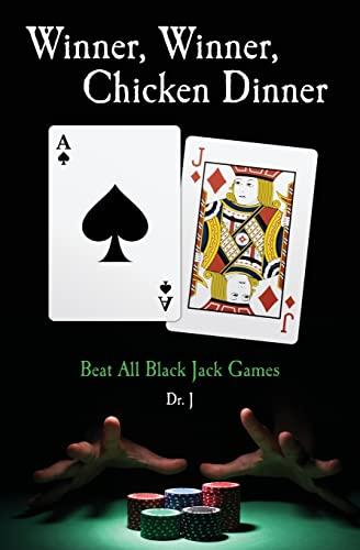 9781449596170: Winner, Winner, Chicken Dinner: Beat All Black Jack Games