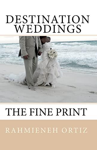 9781449596552: Destination Weddings...: The Fine Print