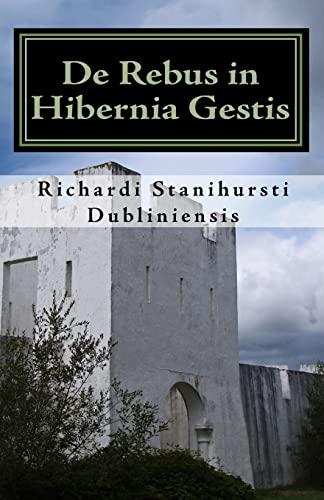 9781449596941: De Rebus in Hibernia Gestis (Latin Edition)