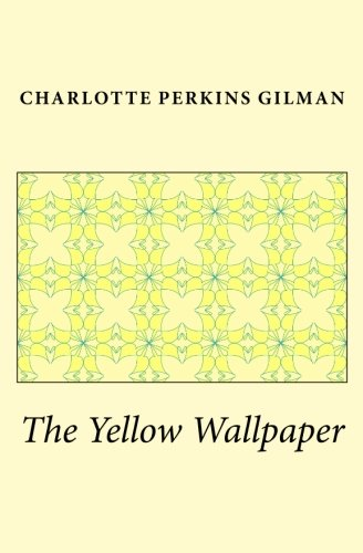 9781449598280: The Yellow Wallpaper