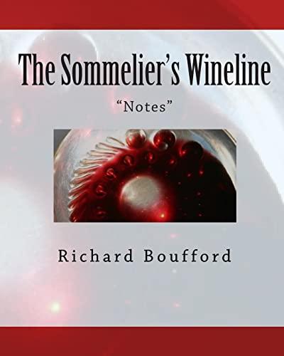 9781449599522: The Sommelier's Wineline: