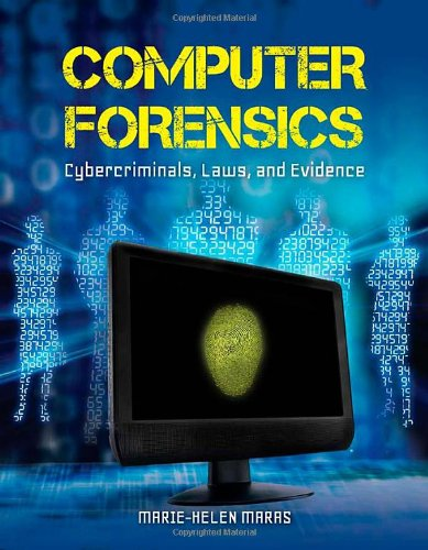 9781449600723: Computer Forensics: Cybercriminals, Laws, and Evidence