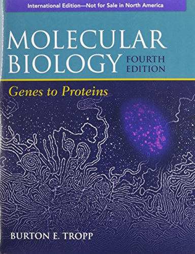 9781449600921: Molecular Biology: Genes to Proteins. (Biological Science)