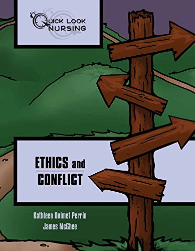 9781449603304: Quick Look Nursing: Ethics and Conflict