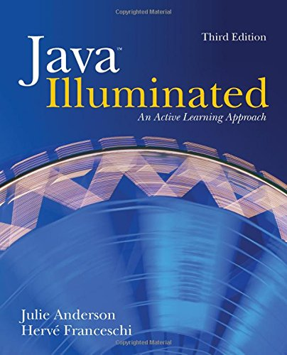 Java Illuminated: An Active Learning Approach, 3rd: Anderson, Julie; Franceschi,