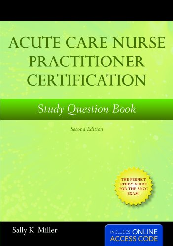9781449604578: Acute Care Nurse Practitioner Certification Study Book: Second Edition with Online Test Prep