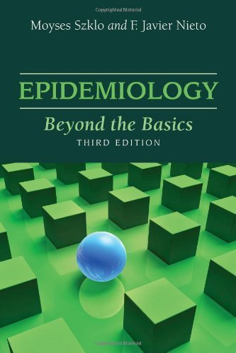 Epidemiology: Beyond the Basics: Nieto, Javier, Szklo,