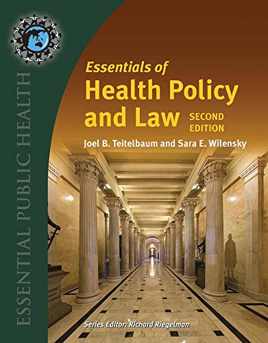 Essentials of Health Policy and Law: Teitelbaum, Joel B.;
