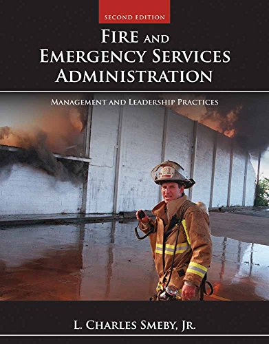 9781449605834: Fire and Emergency Services Administration: Management and Leadership Practices, 2nd Edition