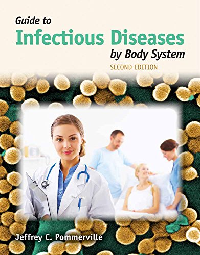 Guide to Infectious Diseases by Body System: Pommerville, Jeffrey C.