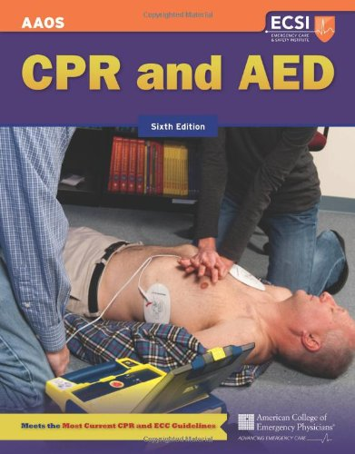 CPR and AED, Sixth Edition: American Academy of