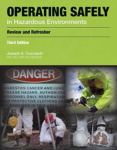 9781449609672: Operating Safely in Hazardous Environments: A Review and Refresher