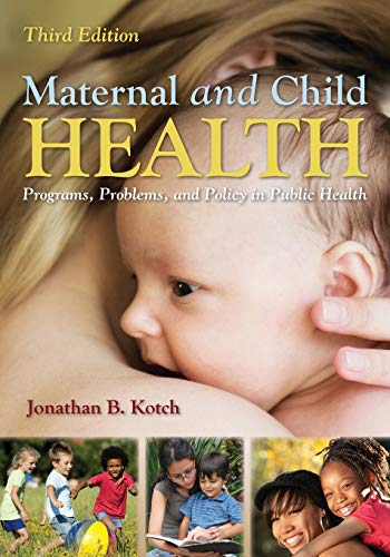 9781449611590: Maternal and Child Health: Programs, Problems, and Policy in Public Health