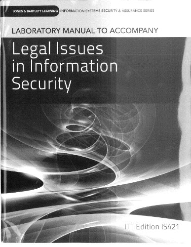 Laboratory Manual to Accompany Legal Issues in Information Security: Jones & Bartlett