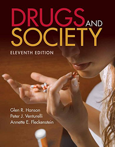 Drugs And Society, 11th Edition: Glen R. Hanson,