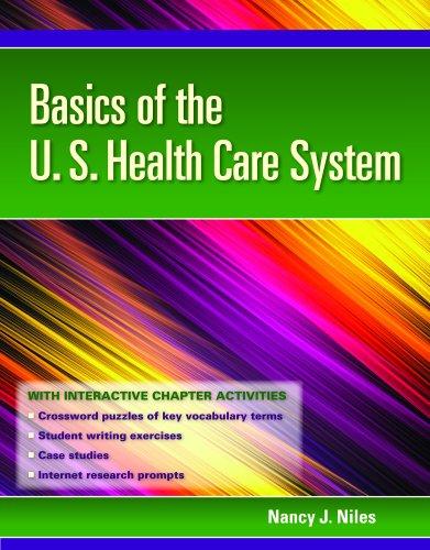 9781449615192: Basics Of The U.S. Health Care System