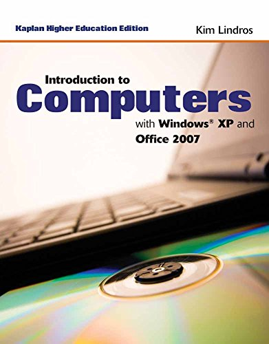 9781449620745: Introduction To Computers With Windows XP And Office 2007: Kaplan Edition