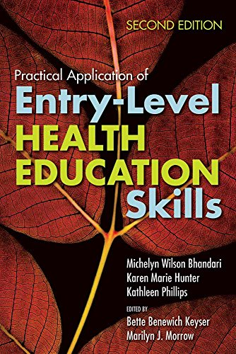Practical Application Of Entry-Level Health Education Skills - BOOK ALONE: Keyser, Bette B.; Morrow...