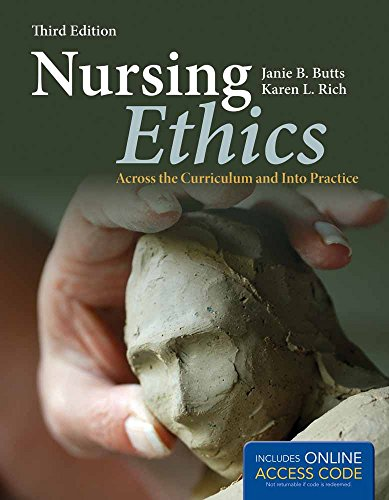 9781449622183: Nursing Ethics: Across the Curriculum and Into Practice