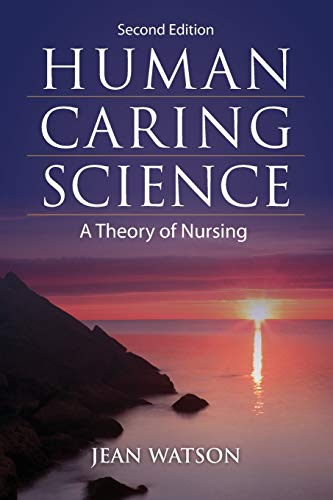 9781449628109: Human Caring Science: A Theory of Nursing (Watson, Nursing: Human Science and Human Care)