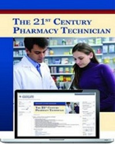 9781449628222: The 21st Century Pharmacy Technician with Navigate Course Manager