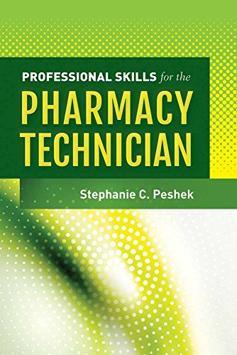 9781449629823: Professional Skills for the Pharmacy Technician