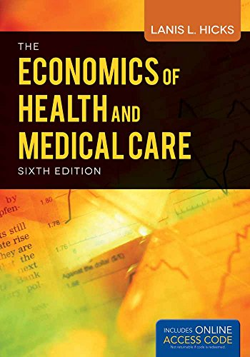 BOOK ALONE: ECONOMICS OF HEALTH & MEDICAL: Lanis Hicks