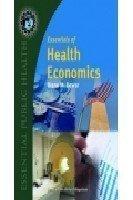 9781449631642: Essentials Of Health Economics (Essential Public Health)